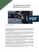 Policías de base piden activar el seguro delegado y aislamiento preventivo por Covid