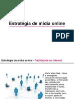 Estratégia de mídia online em redes sociais