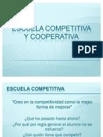 Escuela Competitiva y Cooperativa