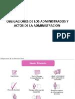 OBLIGACIONES DE LOS ADMINISTRADOS Y ACTOS DE LA AT