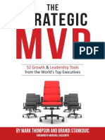 The Strategic MVP. 52 Growth & Leadership Tools From the Worlds Top Executives by Mark Thompson Brandi Stankovic
