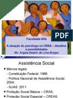 A atuação do psicólogo no CRAS - desafios e possibilidades.ppt