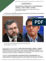 Após isolamento internacional, Bolsonaro é aconselhado a demitir ministros radicais, como Salles e Araújo - Politica - Estado de Minas