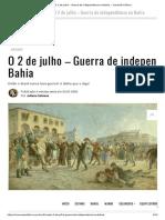 O 2 de julho – Guerra de independência na Bahia – Conexão Política