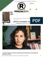 'Bolsonaro tentou obstruir a investigação', diz viúva de Marielle - RENOVA Mídia