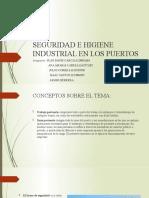 SEGURIDAD E HIGIENE INDUSTRIAL EN LOS PUERTOS