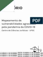 RELATÓRIO UFSC ─ MAPEAMENTO DE VULNERABILIDADES AGRAVADAS PELA PANDEMIA DA COVID-19