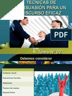 TEMA Nº 02  TÉCNICAS DE PERSUASIÓN PARA UN DISCURSO EFICAZ.