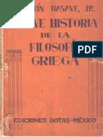 Agustín Basave, JR. Breve Historia de La Filosofía Griega