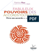 Patrice Ras - Les fabuleux pouvoirs des accords toltèques _ Vivre ses accords au quotidien (2010, Editions Jouvence).pdf
