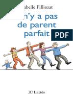 Filliozat-Isabelle-Il-ny-a-pas-de-parent-parfait-by-Filliozat-Isabelle-_z-lib.org_