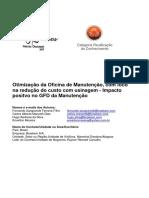 - Trabalho - Otimização da Oficina de Manutenção  com foco na redução do custo com usinagem - Impacto positvo no GFD da Manu