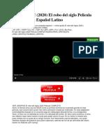 ver-repelis-2020-el-robo-del-siglo-pelicula-completa-en-espanol-latino