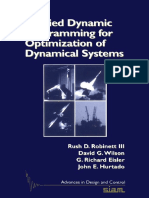 (Advances in Design and Control) Rush D. Robinett III, David G. Wilson, G. Richard Eisler, John E. Hurtado - Applied Dynamic Programming for Optimization of Dynamical Systems-Society for Industrial .pdf