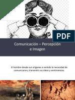 COMUNICACIÓN-PERCEPCIÓN-IMAGEN