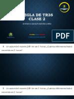 REGLA DE TR3S CLASE 2