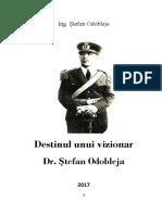 Destinul unui Vizionar dr. Ștefan Odobleja -2017