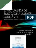 Espiritualidade Emocionalmente Saudável - apresentação - aula 1