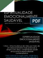 Espiritualidade Emocionalmente Saudável - apresentação - aula 3