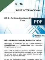 Aula 5 - IAS 8 - Políticas Contábeis, Estimativas e Erros
