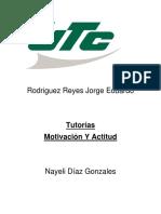 Motivación y actitud Rodriguez Reyes Jorge Eduardo.pdf