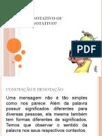 Conotativo ou Denotativo 9ª ano.pptx