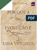 Jerry a. Coyne - Por Que a Evolução é Uma Verdade - 1ª Ed