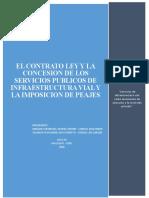 El contrato ley y la concesion de los Servicios publicos de infraestructura vial y la imposicionde peajes