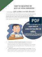Cómo trabajar la capacidad de concentración en niños distraídos
