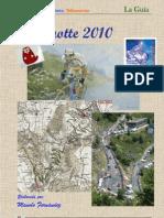 Marmotte 2010 - La Guía UCV