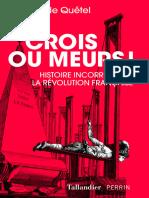 Crois Ou Meurs ! (HISTOIRE) (French Edition)