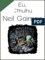 Neil Gaiman - Eu, Cthulhu