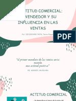 ACTITUD COMERCIAL_ EL VENDEDOR Y SU INFLUENCIA EN LAS VENTAS (1)