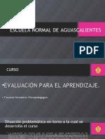 ENCUADRE DEL CURSO DE EVALUACION PARA EL APRENDIZAJE.ppt