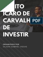 o Jeito Ícaro de Carvalho de Investir