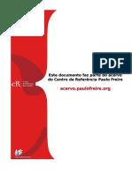 LEITURA DO MUNDO NO CONTEXTO DA PLANETARIZAÇÃO Por uma Pedagogia da Sustentabilidade