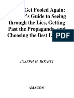Wont Get Fooled Again A Voters Guide to Seeing Through the Lies, Getting Past the Propaganda and Choosing the Best Leaders by Joseph H. Boyett (z-lib.org).pdf