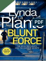 Blunt Force by Lynda La Plante Chapter Sampler