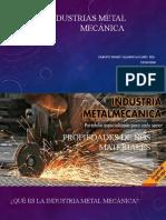 Industrias%20Metal%20Mecánica.pptx