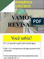 MATEMÁTICA - REVISANDO OS NÚMEROS INTEIROS