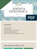 Gerencia estratégica Misión y Visión