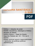 REFORMA SANITÁRIA E O SUS