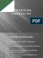 TEOLOGIA DA LIBERTAÇÃO (1)