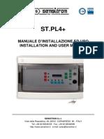 ST.PL4+ MANUALE D INSTALLAZIONE ED USO INSTALLATION AND USER MANUAL