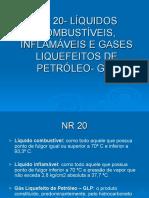 NR 20 - Líquidos combustíveis, inflamáveis e gases liquefeitos de petróleo (GLP) - 00173 [ E 9 ].pps.ppt