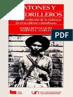 Matones y cuadrilleros - origen y evolución de la violencia en el occidente colombiano 1946 -1965