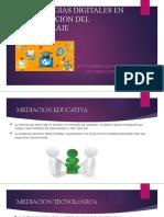 TECNOLOGÍAS DIGITALES EN LA MEDIACIÓN DEL APRENDIZAJE-LEYDY QUINTERO