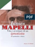 Clerici CA. James Mapelli. Vita e avventure di un ipnotista tra spettacolo e clinica. Florence Art Edizioni. Firenze 2020.