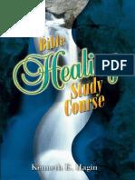 Bible Healing Study Course - Kenneth E Hagin