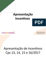 Incentivos 13,14, 15 e 16